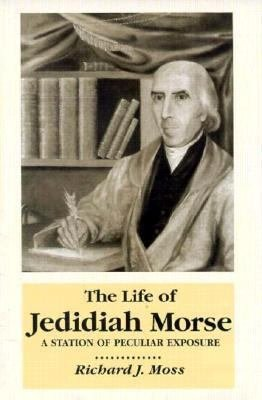 The Life of Jedidiah Morse