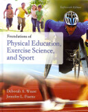 Foundations of Physical Education  Exercise Science  and Sport PDF