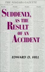 Suddenly, as the Result of an Accident