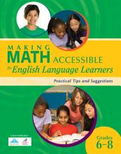 Making Math Accessible to English Language Learners  Grades 6 8  PDF