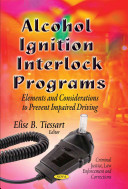 Alcohol Ignition Interlock Programs