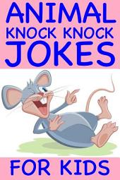 Animal Knock Knock Jokes For Kids