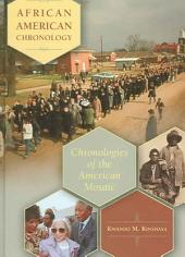 African American Chronology: Chronologies of the American Mosaic