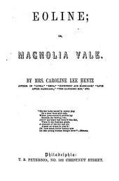 Eoline: Or, Magnolia Vale