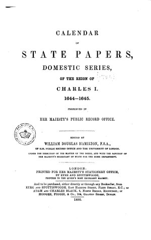 Calendar of State Papers  Domestic Series  of the Reign of Charles I      1644 1645