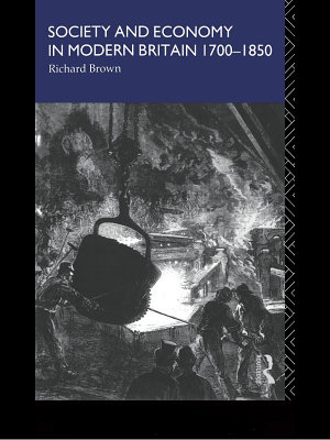 Society and Economy in Modern Britain 1700 1850
