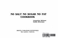 No Salt  No Sugar  No Fat Cookbook Book