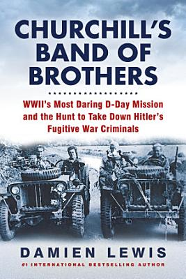 Churchill s Band of Brothers