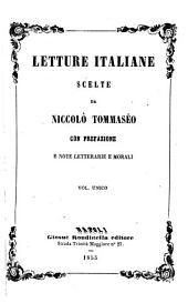 Letture italiane: con prefazione e note letterarie e morali