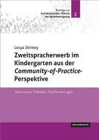 Zweitspracherwerb im Kindergarten aus der Community of Practice Perspektive PDF