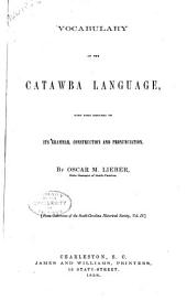 Vocabulary of the Catawba language: with some remarks on its grammar, construction and pronunciation