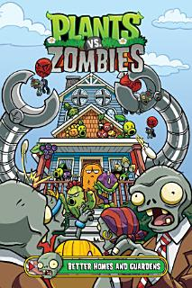 Plants vs  Zombies Volume 15  Better Homes and Guardens Book