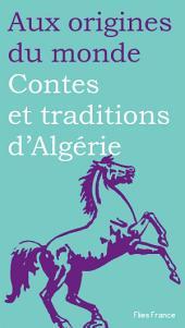 Contes et traditions d'Algérie