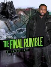 The Final Rumble Book 3 (The Rumble Series)