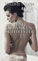 Die Krankenschwester   Erotischer Roman   Audio   PDF