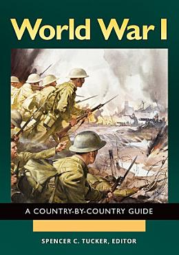 World War I  A Country by Country Guide  2 volumes  PDF