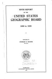 Fifth report of the United States Geographic Board: 1890 to 1920