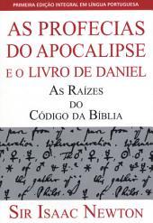 As Profecias do Apocalipse e o Livro de Daniel