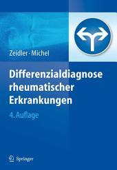 Differenzialdiagnose rheumatischer Erkrankungen: Ausgabe 4