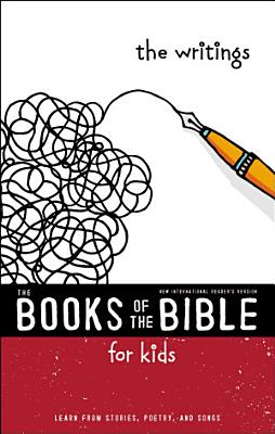 NIrV  The Books of the Bible for Kids  The Writings