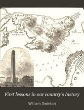 First Lessons in Our Country's History