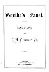 Goethe's Faust: eene studie