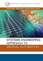 Systems Engineering Approach to Medical Automation PDF