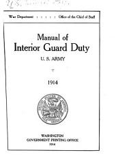 Manual of Interior Guard Duty. U. S. Army. 1914