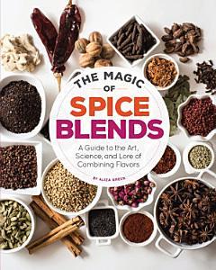 The Magic of Spice Blends PDF