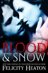 Blood and Snow: A Vampire Romance Novel