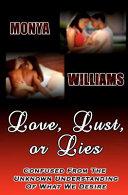 Love, Lust Or Lies
