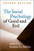The Social Psychology of Good and Evil  Second Edition PDF