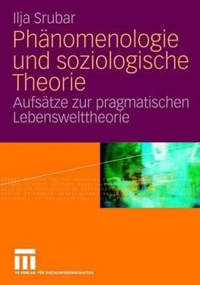 Ph  nomenologie und soziologische Theorie PDF