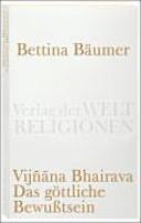 Vij    na bhairava   das g  ttliche Bewusstsein PDF