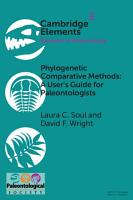 Phylogenetic Comparative Methods  A User s Guide for Paleontologists PDF