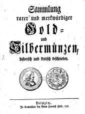 Sammlung rarer und merkwürdiger Gold- und Silbermünzen: historisch und kritisch beschrieben, Band 1