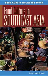 Food Culture in Southeast Asia