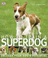 How to Train A Superdog PDF