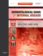 Dermatological Signs of Internal Disease E-Book: Expert Consult - Online and Print, Edition 4