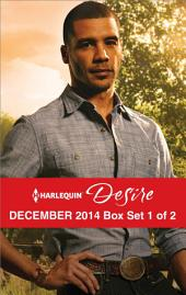 Harlequin Desire December 2014 - Box Set 1 of 2: The Secret Affair\Pregnant by the Texan\Christmas in the Billionaire's Bed