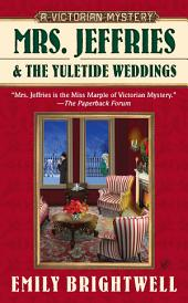 Mrs. Jeffries and the Yuletide Weddings