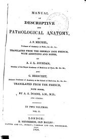 Manual of descriptive and pathological anatomy: Volume 2