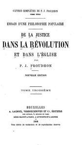 De la justice dans la révolution et dans l'église: Volume3