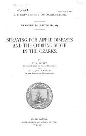 Spraying for Apple Diseases and the Coddling Moth in the Ozarks