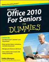 Office 2010 For Seniors For Dummies PDF