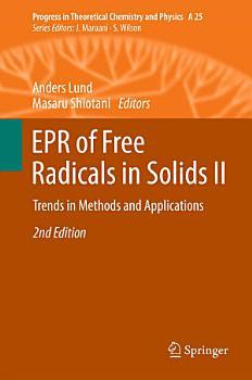 EPR of Free Radicals in Solids II PDF