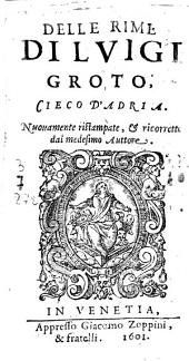 Delle rime di Luigi Groto, Cieco d'Adria