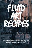 Fluid Art Recipes