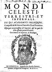 Mondi celesti, terrestri, et infernali: Volume 1