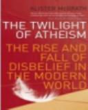The Twilight of Atheism PDF